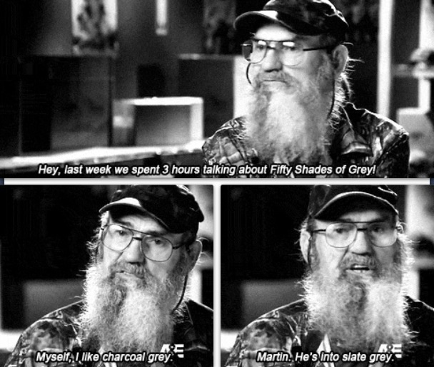 Uncle Si on Fifty Shades of Grey