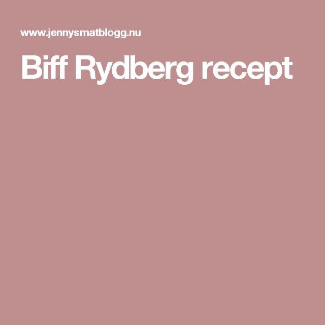 Biff Rydberg recept