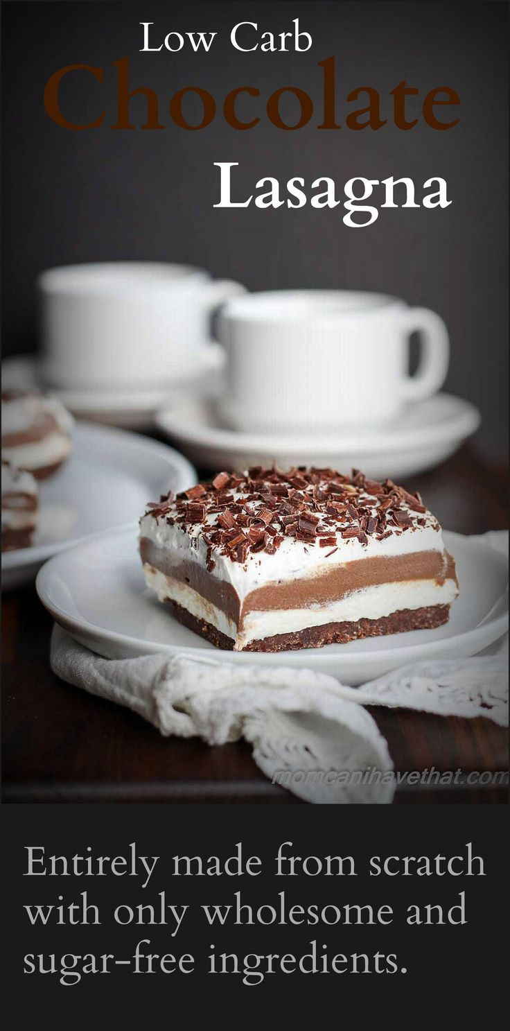 Low Carb Chocolate Lasagna is entirely made from scratch with wholesome gluten-free and sugar-free ingredients | lowcarbmaven.com