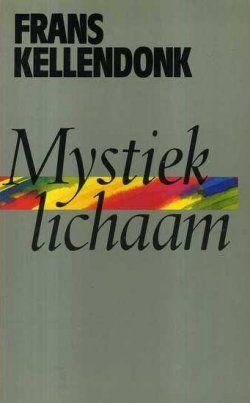 Frans Kellendonk - Mystiek Lichaam #boekperweek 22/53 Prachtig boek. Geweldige schrijver! Nu het brievenboek maar eens ergens gaan arresteren.