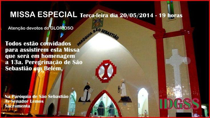 Glorioso São Sebastião do Marajó: Missa Especial na Paróquia São Sebastião - Belém-P...