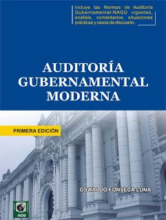 Título: Auditoría gubernamental moderna. Autor: Oswaldo Fonseca Luna. Año: 2007