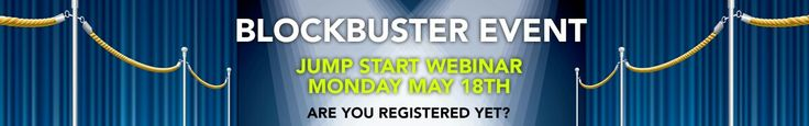 Our major blockbuster Monday's Webinar!  Reach out to EVERYONE and invite them to our Monday's webinar.  TEXT all your friends from work. Call all your shopaholic buddies. Heck, go invite that neighbor that started mowing their lawn at the crack of dawn this morning.  And if you're swing'n some irons today, invite everyone in your foursome, and the foursome in front of you, and the foursome behind you, and even the gal on that cart serving those drinks you're not supposed to indulge in quite…