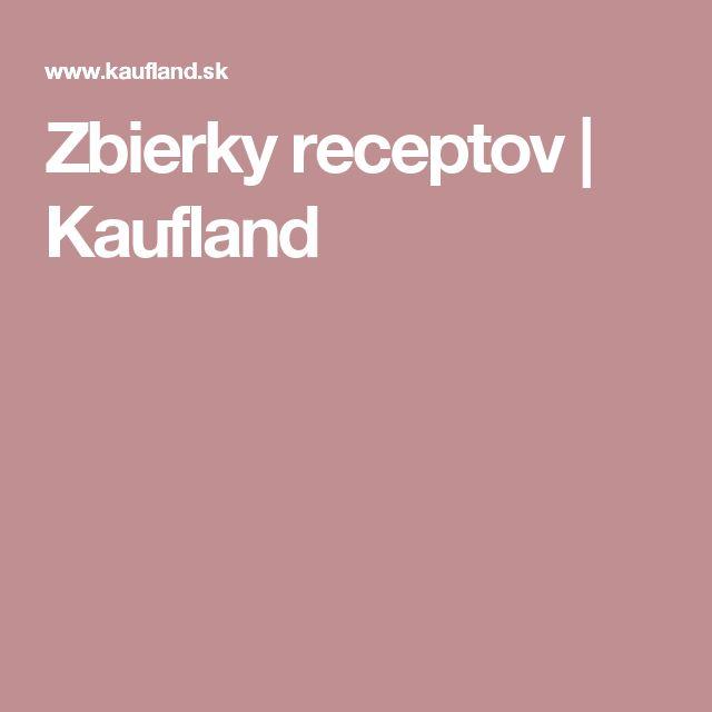 Zbierky receptov | Kaufland