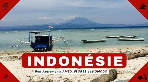 Voyager seule en Asie - Bali non touristique, Amed, Flores et Komodo  #femme #solo