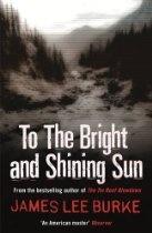 "KENTUCKY SETTING: James Lee Burke's ""To the Bright and Shining Sun"" sees this popular author creating one Perry Woodson Hatfield James, who's torn between his coal mining family and the lure of ""watering holes"" and other unsavory pursuits. Fiction."