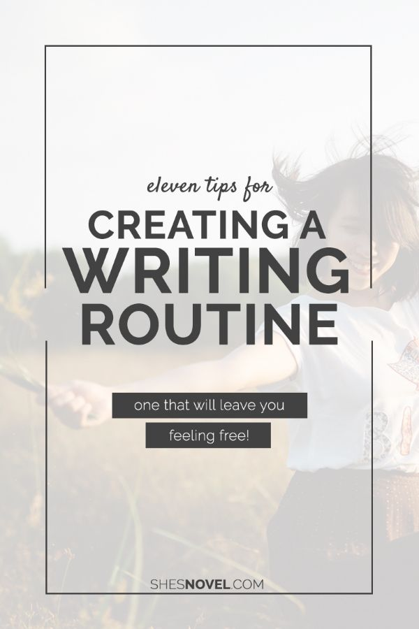 11 Tips For Creating a Writing Routine | Do you struggle with writing regularly? Check out these 11 tips for establishing your writing routine.