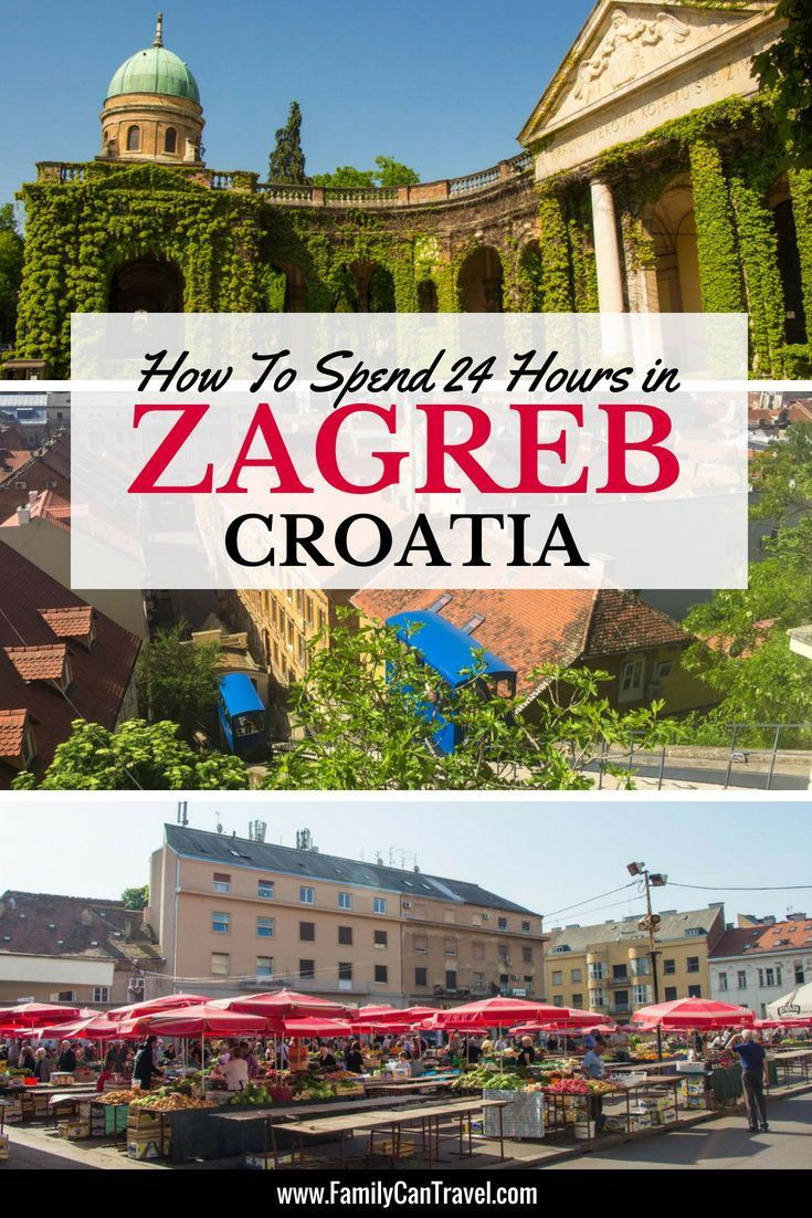 Best Things To Do In Zagreb With Kids Family Adventure Travel Family Travel Destinations Zagreb Croatia
