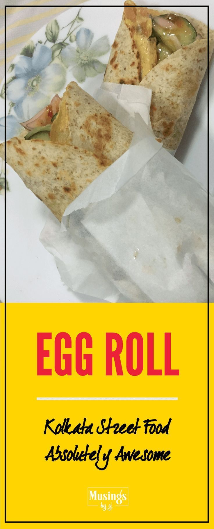 Healthy Egg Roll and brilliant Weight Loss Food. Protein in the best form. Egg Roll can be eaten in breakfast, lunch or dinner, in any of your meal. Easy to make and delicious. With Veggie Filling - Onion, Cucumber, Boiled Mashed Potato or Cottage Cheese (paneer).