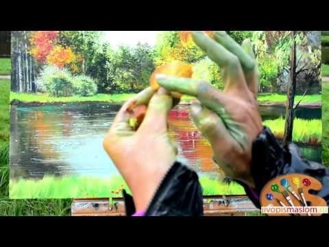 Часть 6. Написание осенних листьев и травы. Ольга Базанова. - YouTube