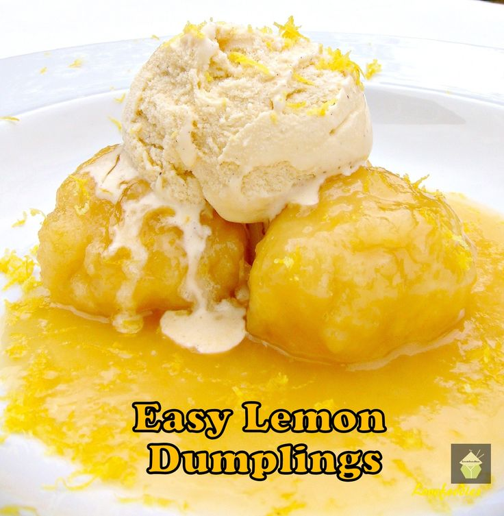 Easy Lemon Dumplings This is delicious! Quick and easy and great served warm with a blob of ice cream or whipped cream #dessert #lemon #dumplings #easyrecipe