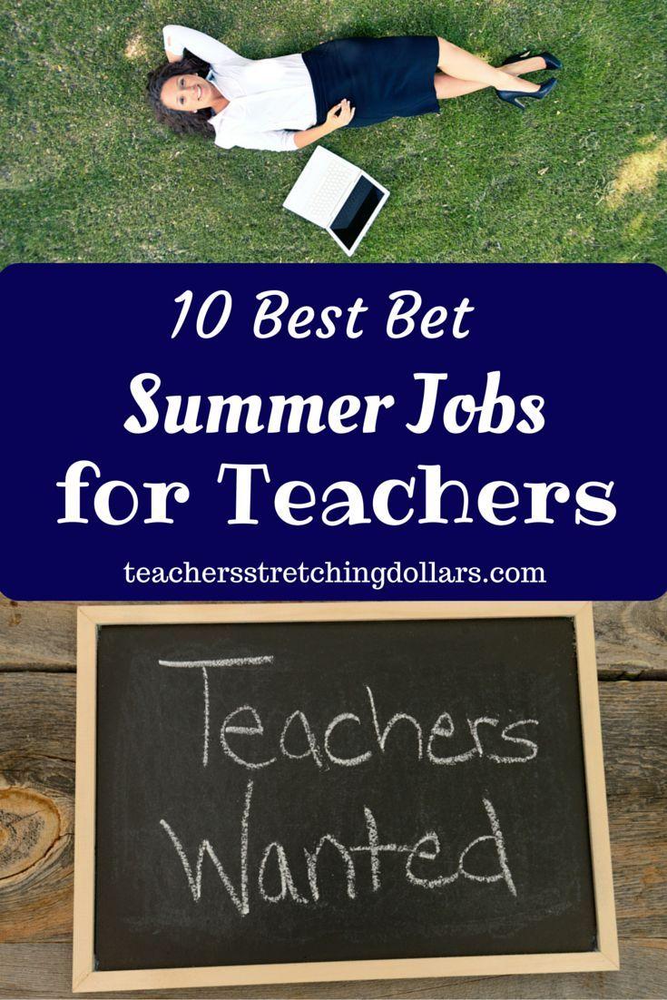ideas about summer jobs travel jobs ways to 10 best bet summer jobs for teachers