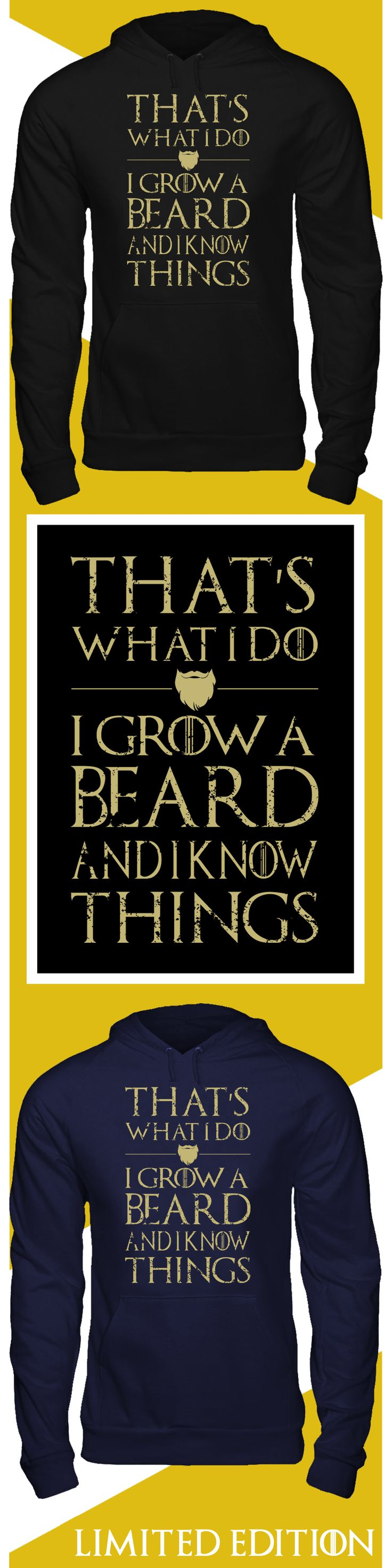 Grow Beard and Know Things - Limited edition. Order 2 or more for friends/family & save on shipping! Makes a great gift!