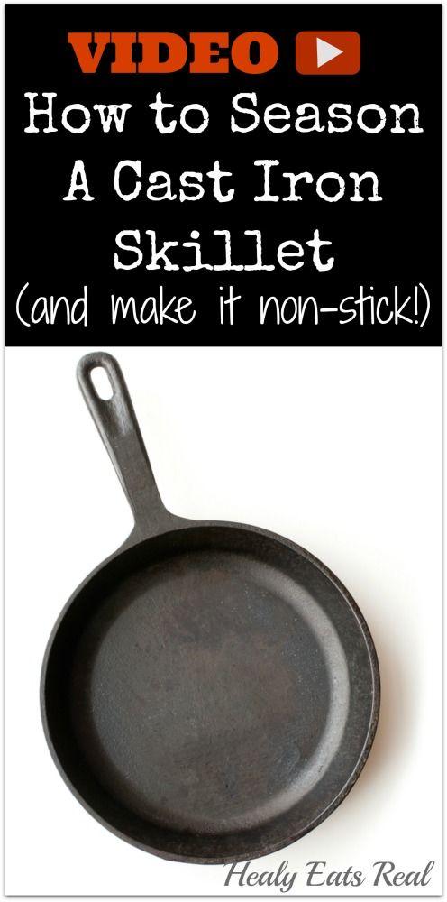 How to Season A Cast Iron Pan (and make it non-stick!) - Healy Eats Real #castiron #diy #season #howto #nontoxic #cooking