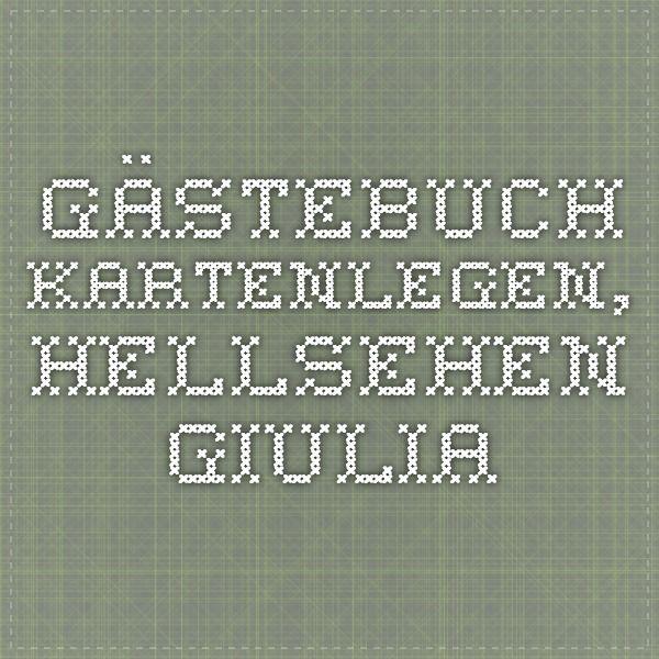 Gästebuch - Kartenlegen, Hellsehen Giulia