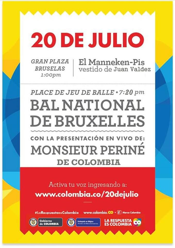 20 de Julio ~ Independencia de Colombia en Bruselas