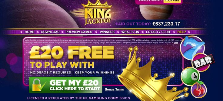 King Jackpot UK – £20 Free NO Deposit Bonus http://www.perfectbingosites.co.uk/king-jackpot-uk/ Online since 2007 and powered by Leap Frog Gaming software, this bingo site offers 75 and 90-ball bingo, video poker, slots and more For more update please visit at my gaming site http://www.perfectbingosites.co.uk/new-bingo-sites/