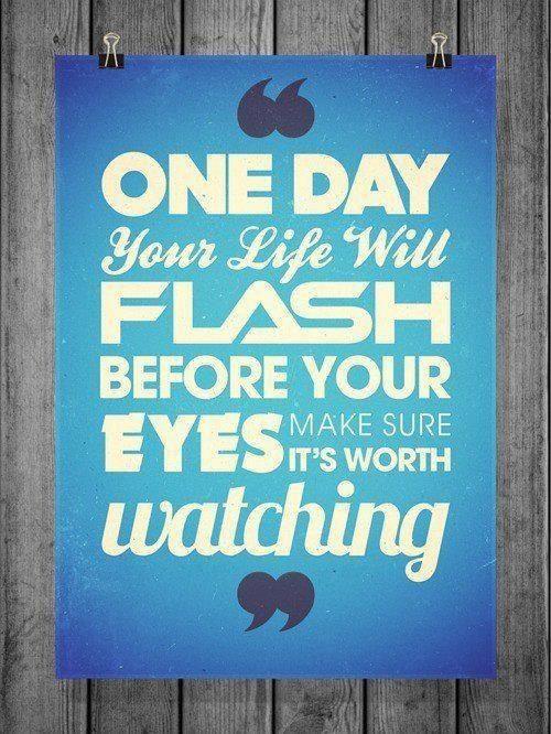 Enjoy every moment, don't sweat the small stuff....