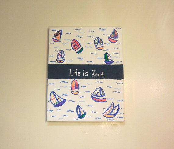 Life is Good Painted Canvas