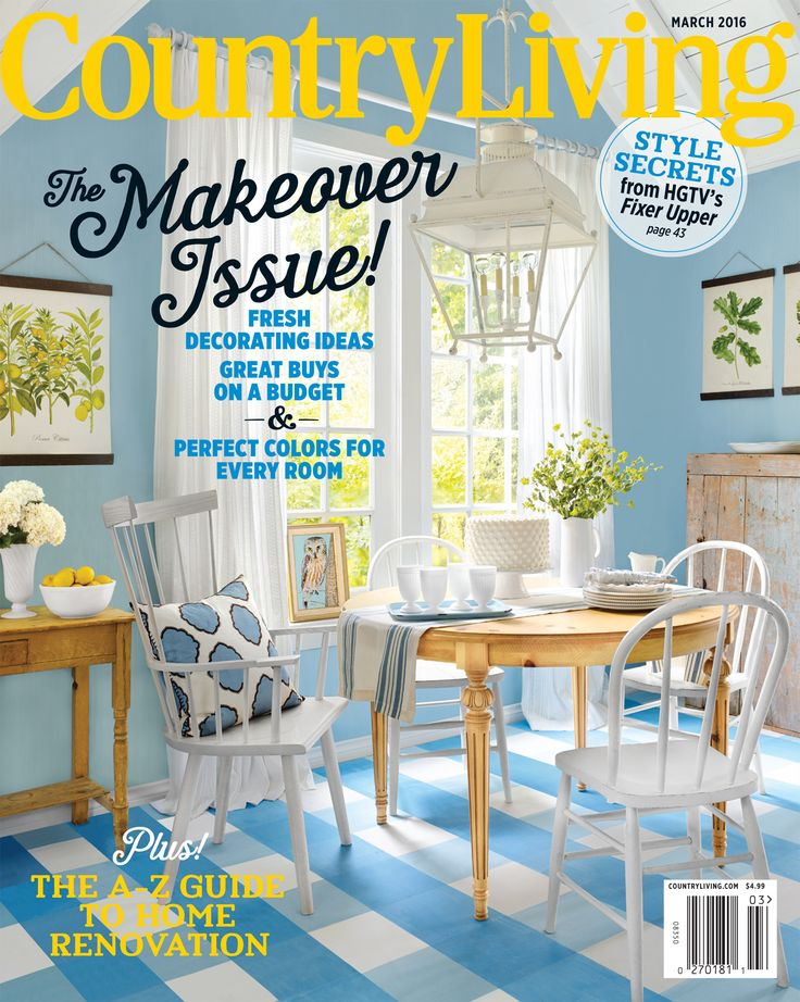 Our March Issue Is On Newsstands Now Pick Up A Copy For Inspiring Makeovers Country Living MagazineRoom StyleInterior Design