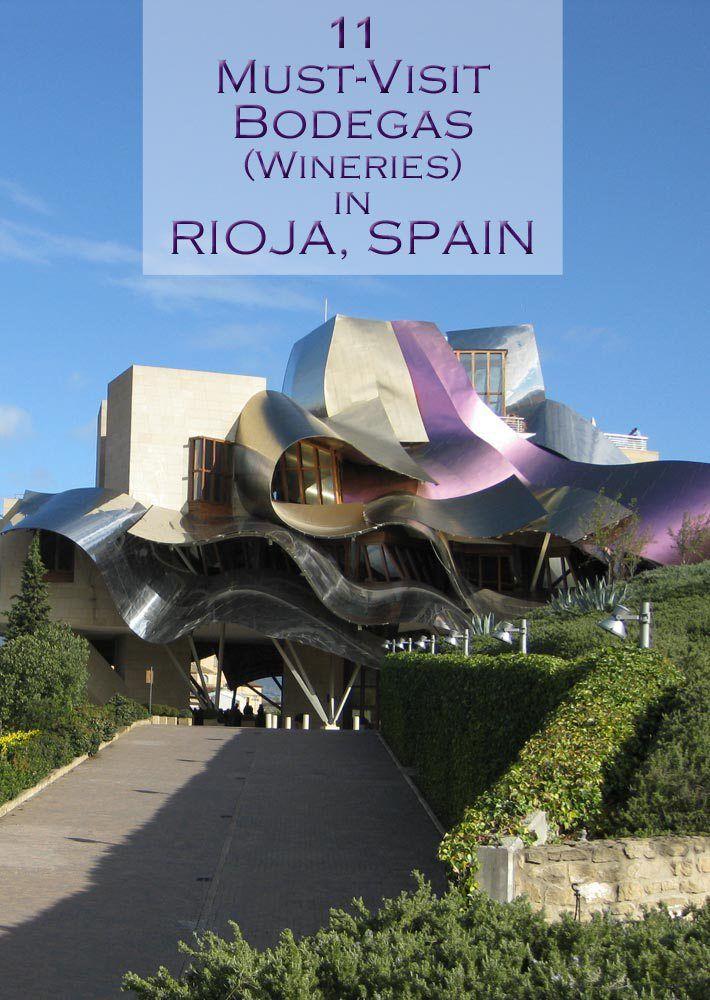 11 Must-Visit Bodegas (Wineries) in Rioja, Spain #wine