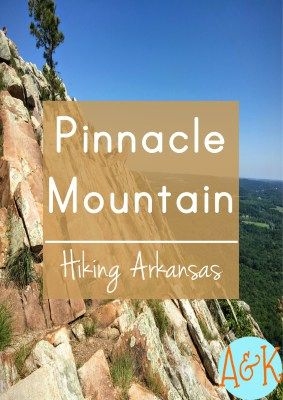 Pinnacle Mountain - Hiking Arkansas | Ever wanted to explore the natural state with a breathtaking view at the top? Hike pinnacle mountain! | Adventures and Kindness