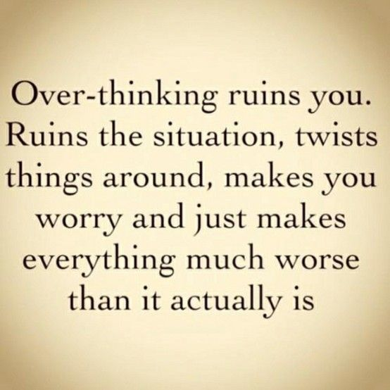 ...Thoughts, Stop Thinking, Remember This, Quotes, True Words, So True, Overthinking, True Stories, Over Thinking