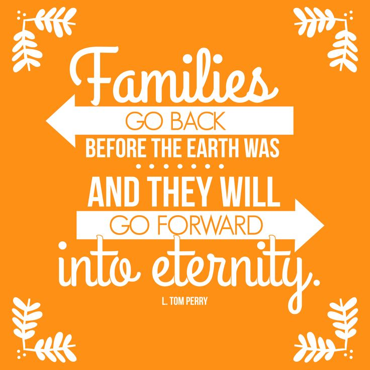 25 best family reunion quotes on pinterest family for Family quotes lds