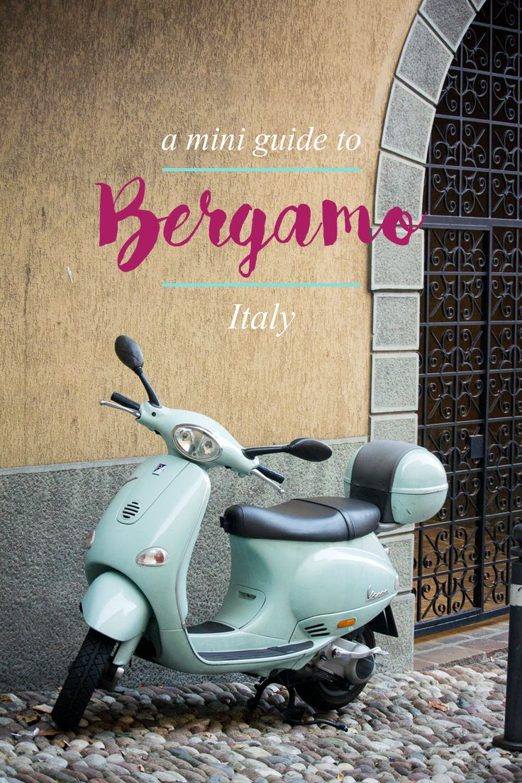 A mini guide to Bergamo - a quaint little town in Lombardy, Italy!