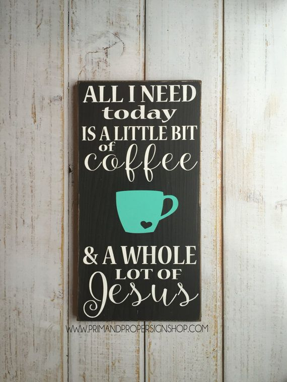 All I need today is a little bit of coffee and by PrimandProperToo