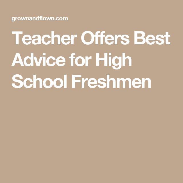Teacher Offers Best Advice for High School Freshmen