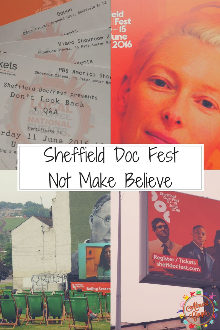 Sheffield Doc Fest: Not Make Believe | almostginger.com