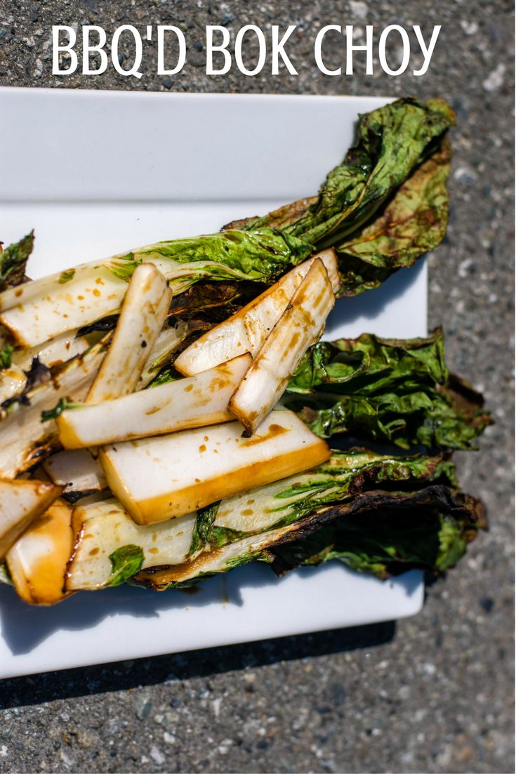If you need a plant based side dish for your next BBQ, this is a winner. #bokchoy #bbq #grilled #healthysummerrecipes #summer #recipe