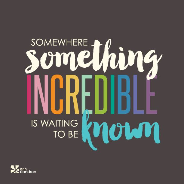 What will your something incredible be? #ErinCondren #ECquotes #Quotes