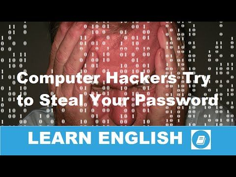 Business English Listening & Vocabulary - Computer Hackers Try to Steal ...
