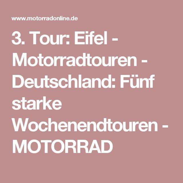 3. Tour: Eifel - Motorradtouren - Deutschland: Fünf starke Wochenendtouren - MOTORRAD
