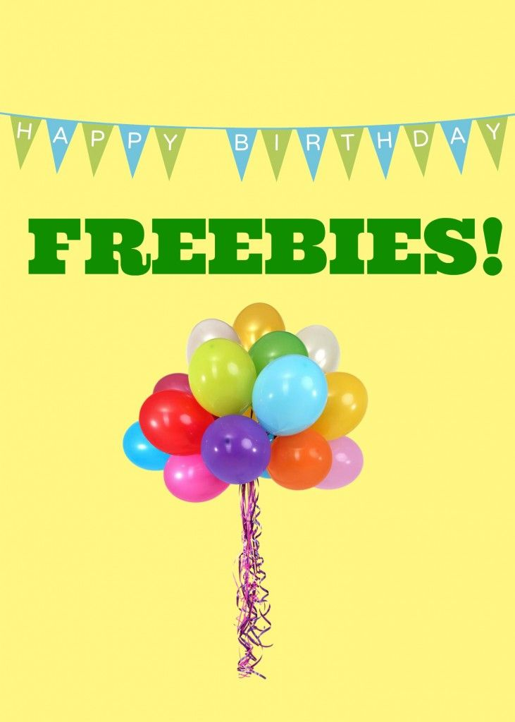 happy birthday free meals, deals, and freebies #frugal