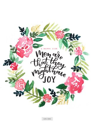 "Watercolor painting of a quote from 3 Nephi 2:25 reading ""Men are that they might have joy."" English language."