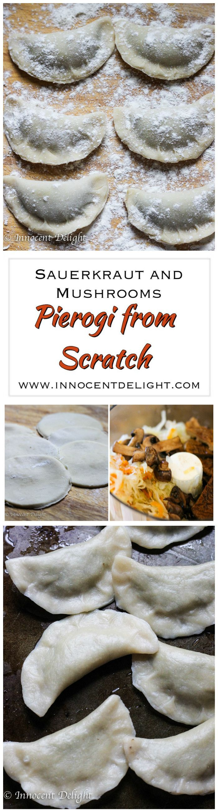Sauerkraut and Mushrooms Pierogi from Scratch – follow this recipe to learn how pierogi should actually be made.