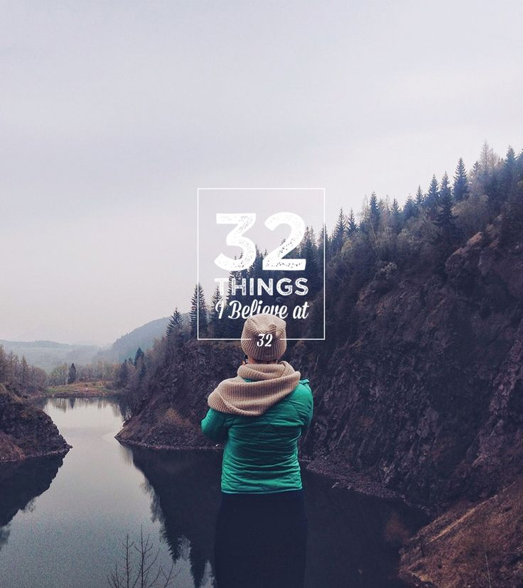 32 Things I Believe At 32 I had my 32nd birthday in March and started thinking about what life means to me NOW, what I want and things I believe in. So here's my list of 32 Things I Believe At 32. It'll be fun to see which of these I still believe in another 5 or 10 years. #design #graphicdesign #graphicdesigner #logodesign #webdesign #illustration #art via http://83oranges.com