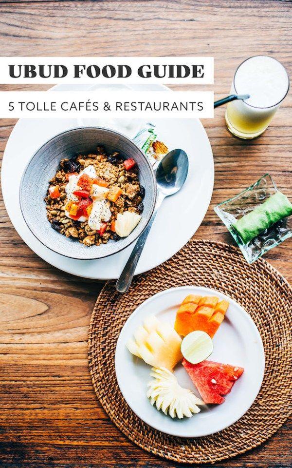 Die besten Restaurants und Cafés in Ubud: Unsere Tipps