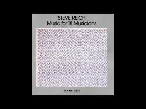 Steve Reich - Music for 18 Musicians (1978) - Pulses