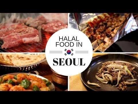 1 Explore Seoul Halal Food Restaurants And Halal Street Food In South Korea Near Nami Island Youtube In 2020 Halal Recipes Food Street Food