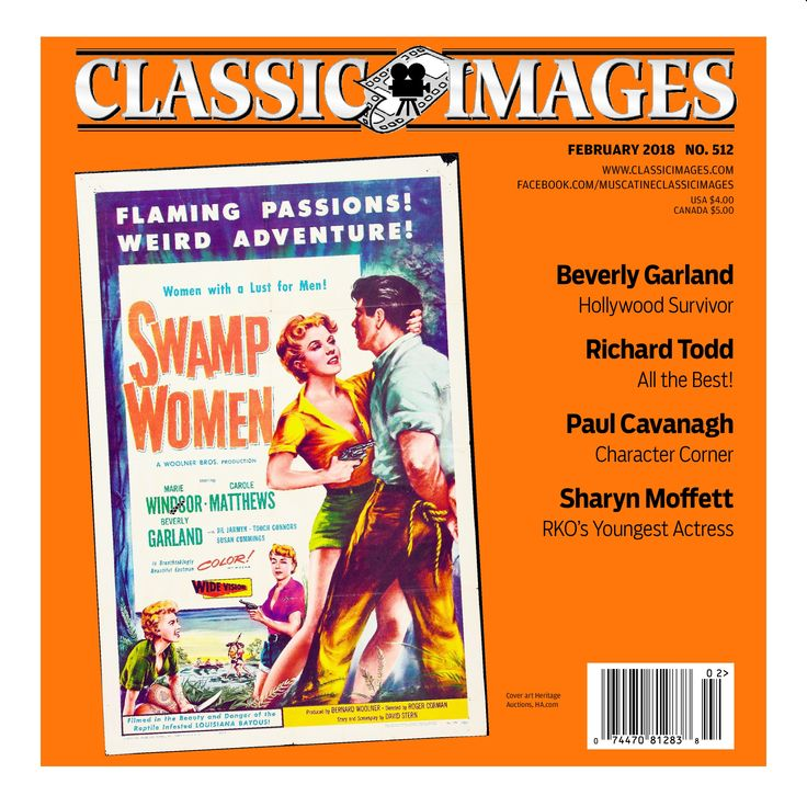 Classic Images, February 2018. Articles include those on Beverly Garland, Richard Todd, Paul Cavanagh, and Sharyn Moffett. Plus, there's the regular features (obits, book reviews, upcoming DVD and Blu-ray releases, Rare Sightings, convention news, etc.).