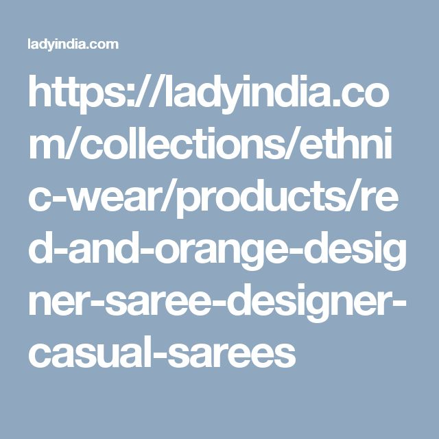 https://ladyindia.com/collections/ethnic-wear/products/red-and-orange-designer-saree-designer-casual-sarees