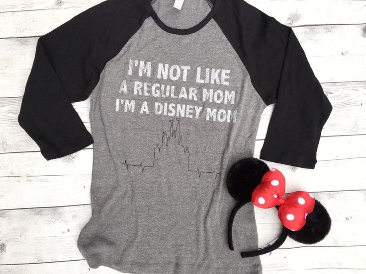 Womens raglan shirt I'm not like a regular mom, I'm a Disney mom
