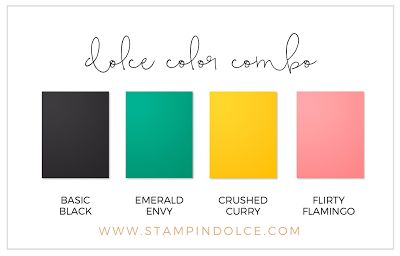 Stampin' Dolce - Dolce Color Combo : Basic Black / Emerald Envy / Crushed Curry / Flirty Flamingo
