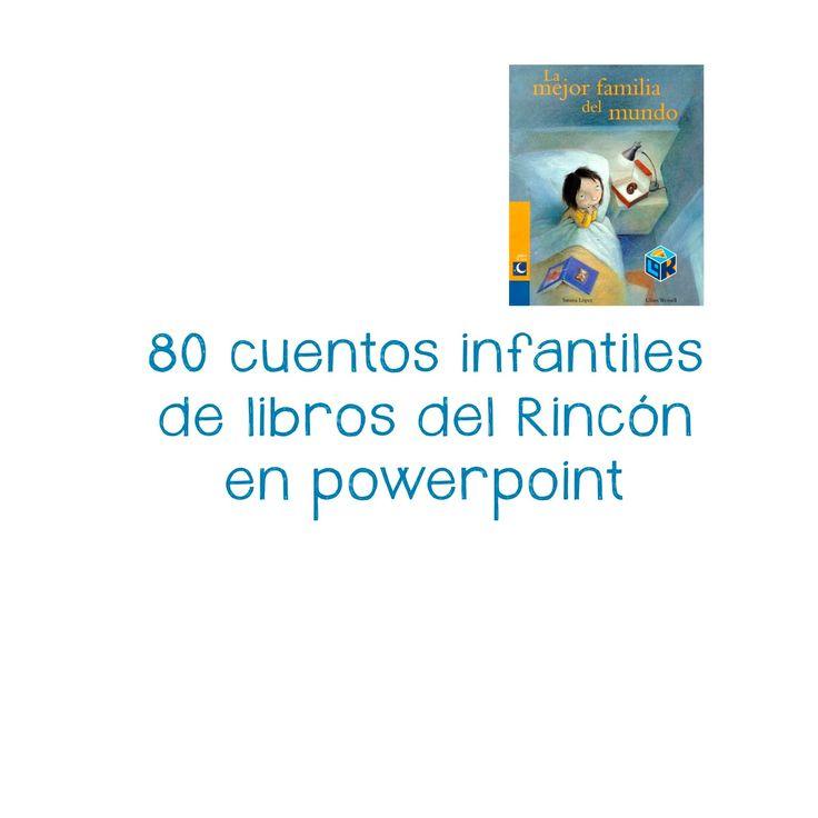 Más de 80 cuentos de la biblioteca del Aula en power point ~ Educación Preescolar