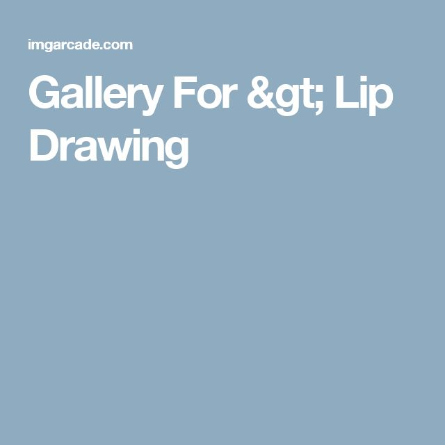 Gallery For > Lip Drawing