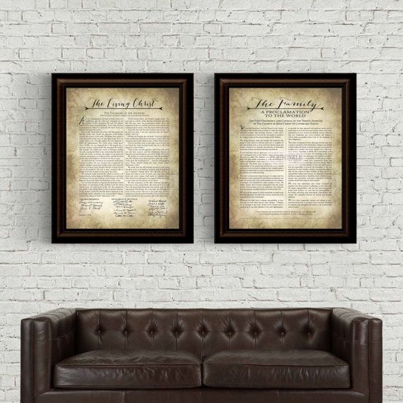 Printable of LDS The Living Christ and The Family A Proclamation to the World. This includes two printables great for framing and hanging in your